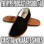 Artwork for The Hype Podcast episode 48 CRISTAL and KARATE SHOES