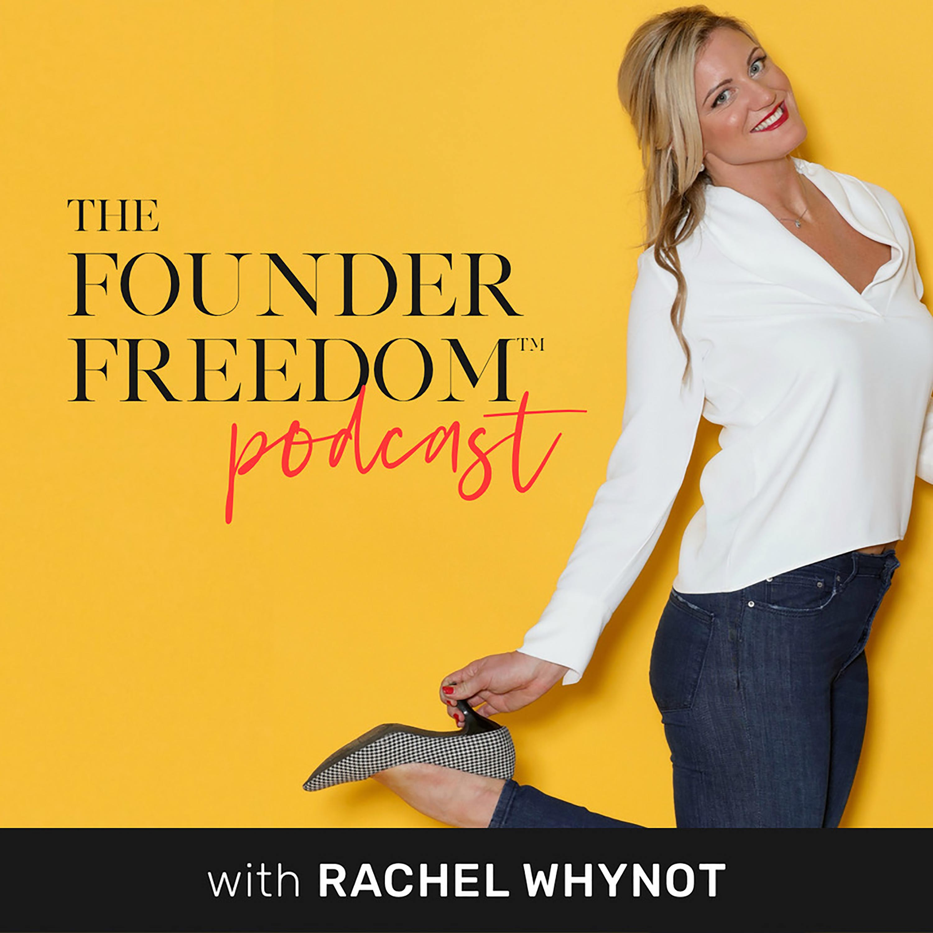 The FOUNDER FREEDOM™️ Podcast