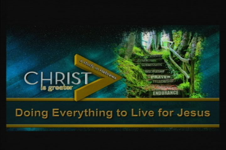 Do Everything to Live for Jesus
