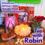 Artwork for Episode 60: Difficult Peeps, Healing Ritual, #lightworkerlove