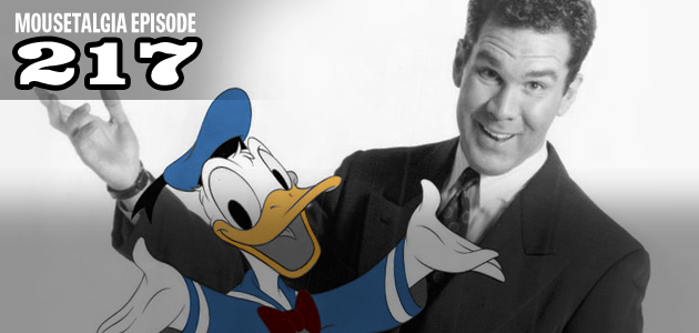 Mousetalgia Episode 217: Tony Anselmo, Voice of Donald Duck