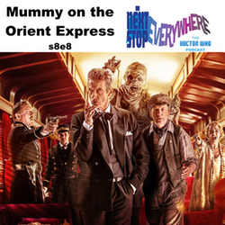 s8e8 Mummy on the Orient Express