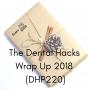 Artwork for The Dental Hacks Wrap Up 2018 (DHP220)