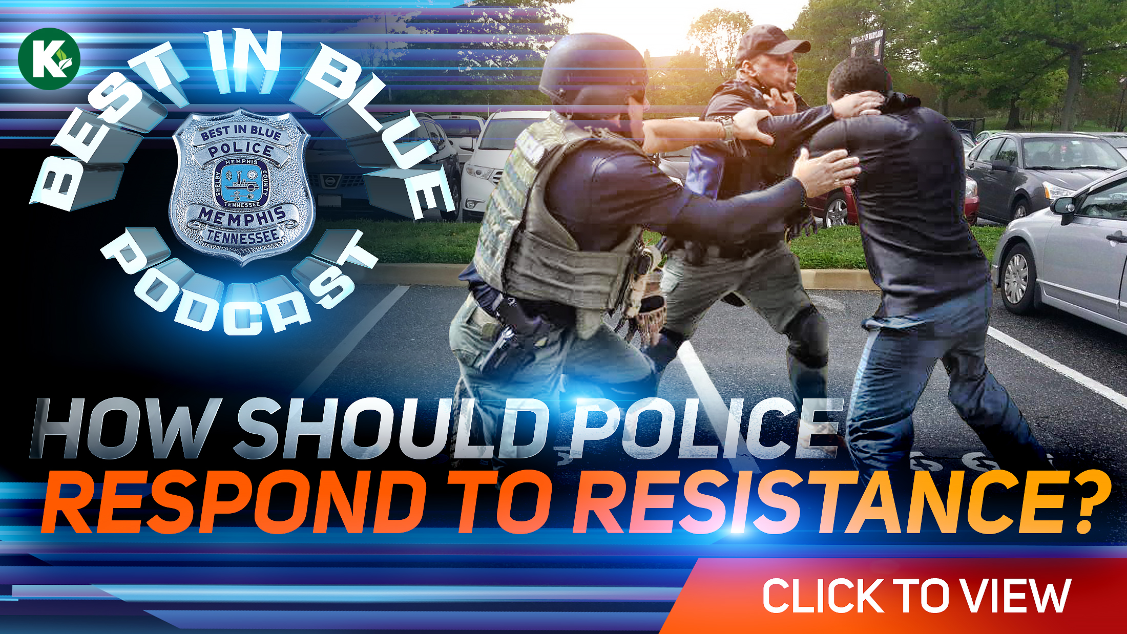 Artwork for BEST In BLUE | RESPONSE To RESISTANCE | Video Episode #1