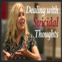 Artwork for Conquering Suicidal Thoughts with Therapist Danette Baird