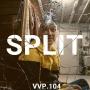 Artwork for Ep. 104 - Split