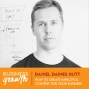 Artwork for How To Create Impactful Content For Your Business - Daniel Daines Hutt - Episode 83