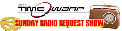 Sunday Time Warp Radio  1 Hour Request Show 155