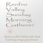 Artwork for The Renfro Valley Sunday Morning Gatherin 72 Plus Bonus OTR