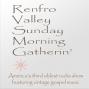 Artwork for The Renfro Valley Sunday Morning Gatherin 74 Plus Bonus OTR