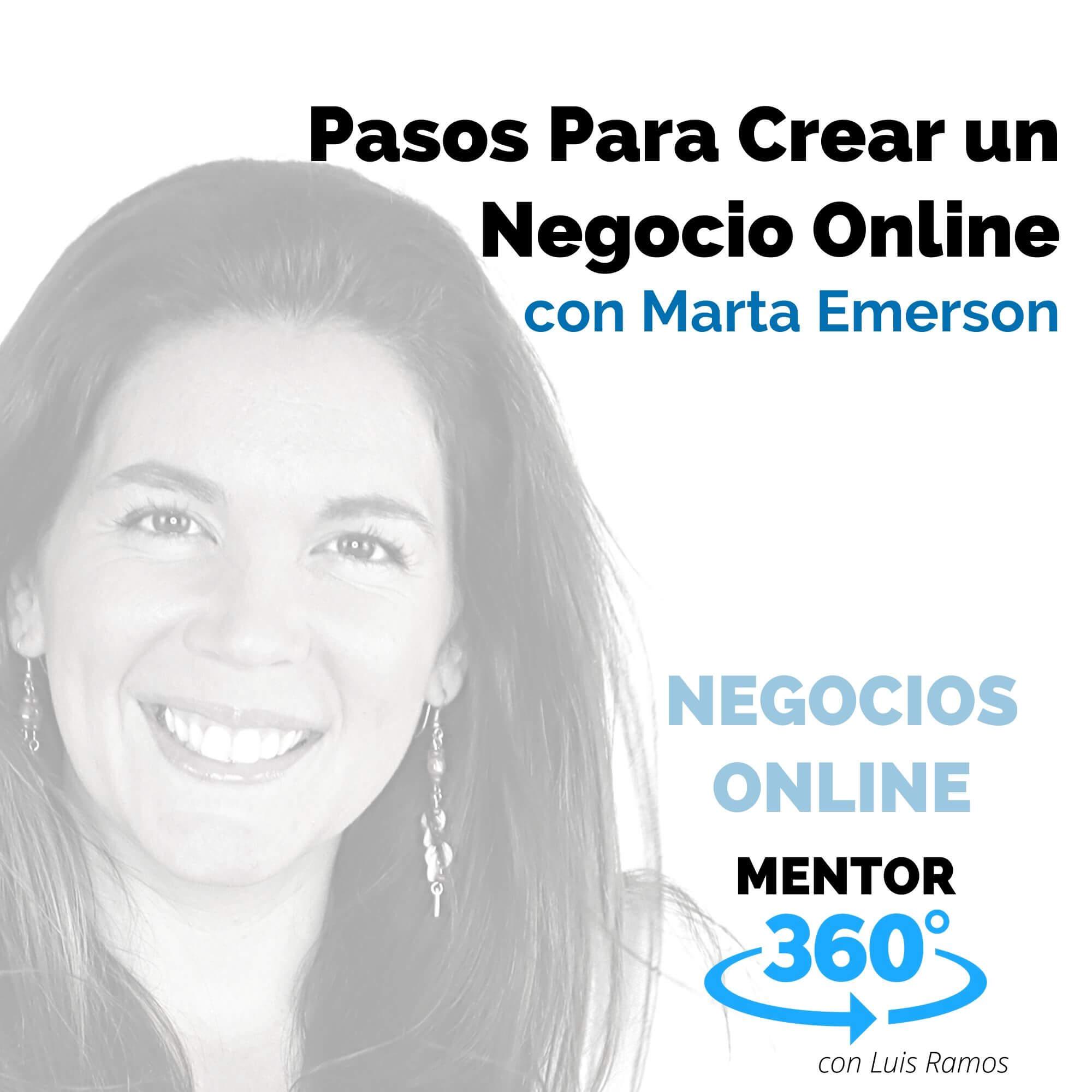 Pasos para crear un negocio Online, con Marta Emerson - NEGOCIOS ONLINE