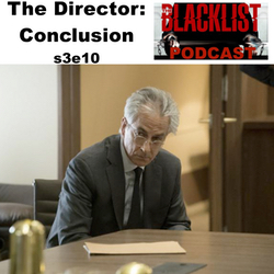 The Director: Conclusion s3e10  - The SMG Blacklist Podcast