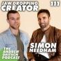 Artwork for 111: Jaw-Dropping Creator - Simon Needham