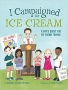 Artwork for Reading With Your Kids - I Campaigned For Ice Cream