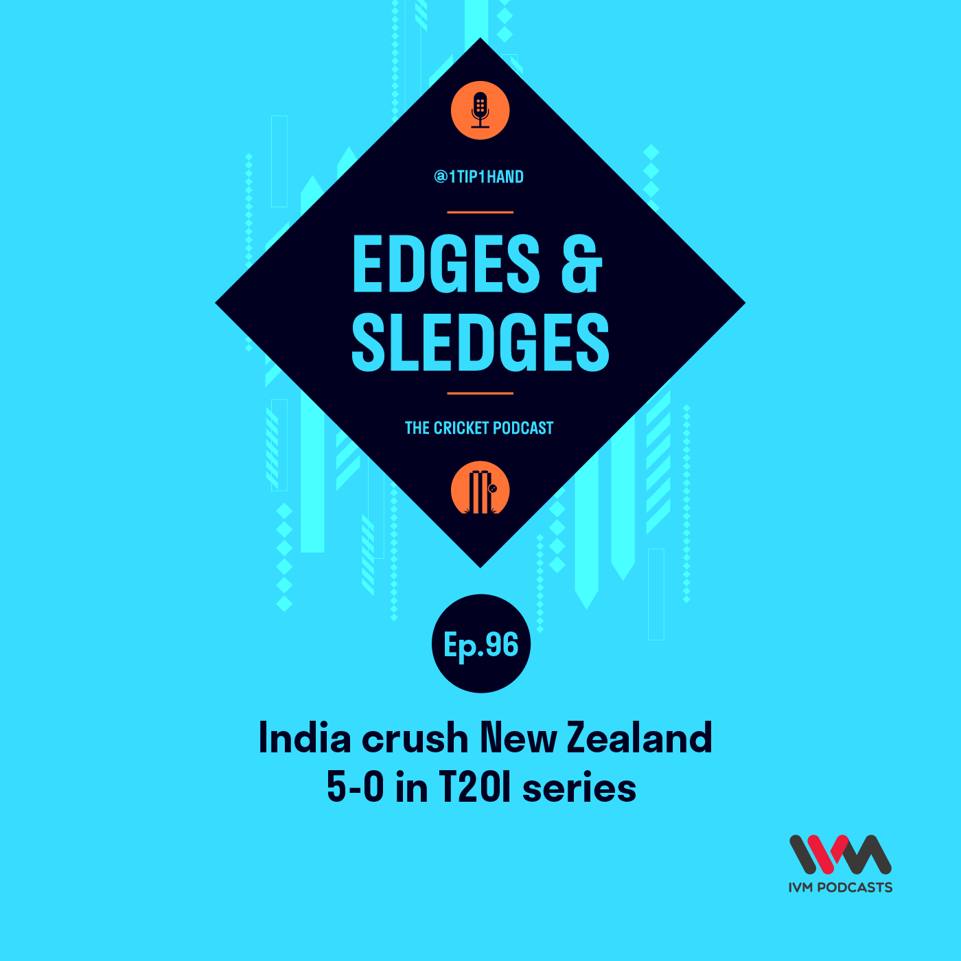 Ep. 96: India crush New Zealand 5-0 in T20I series