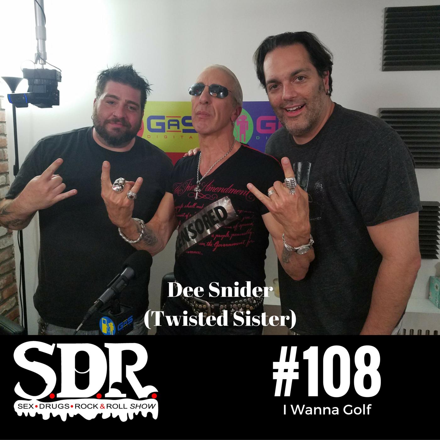 SDR 108 - Dee Snider