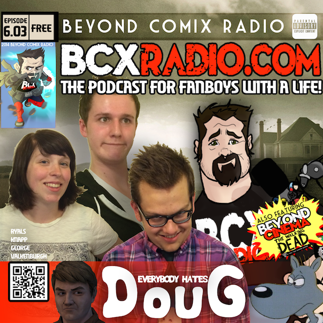 BCXradio 6.03 - Everybody Hates DouG