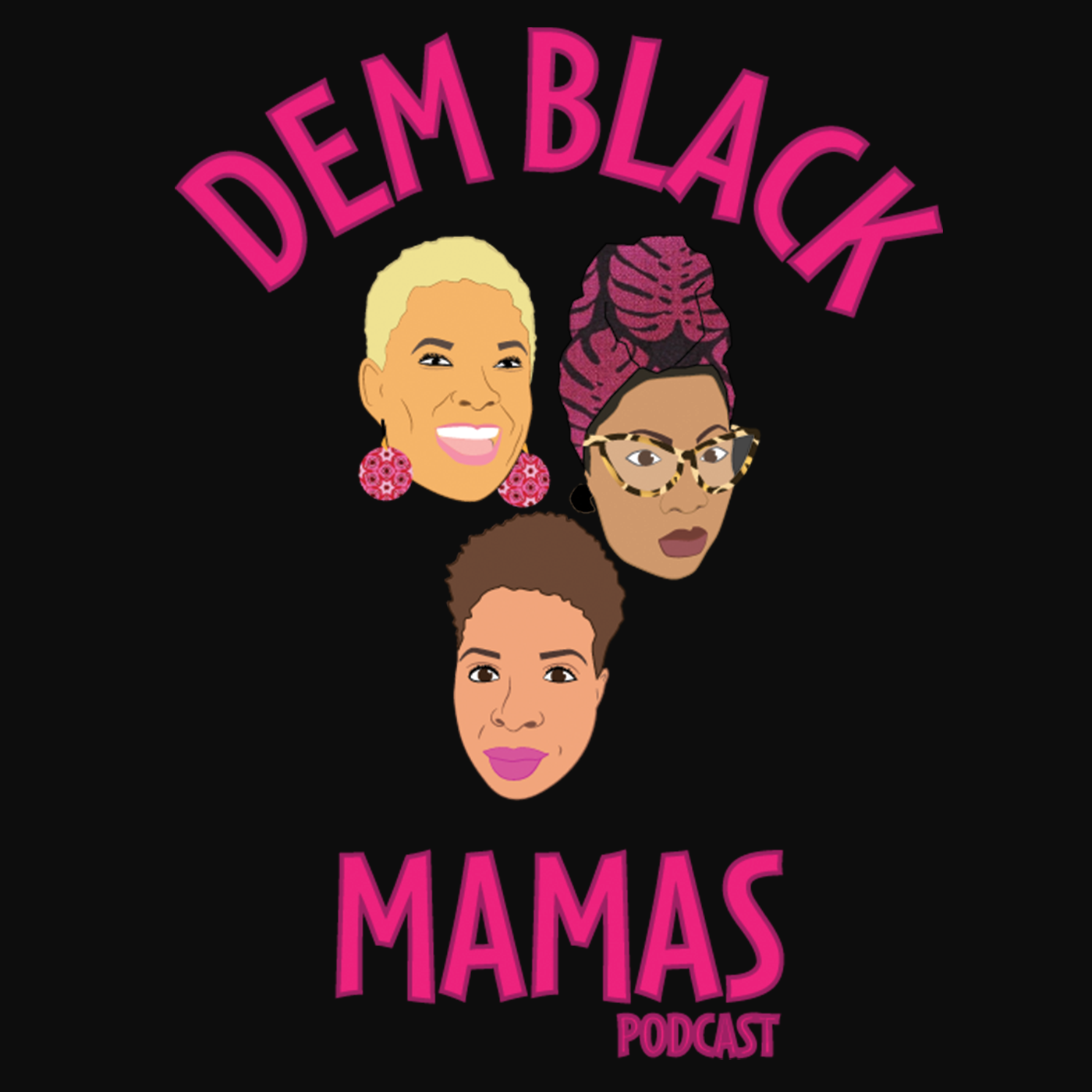 Dem Black Mamas Podcast show art