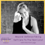 Artwork for Beyond Defence: Taking Self Care To The Next Level with Mia Von Loga