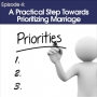 Artwork for #4 - A practical step toward prioritizing marriage