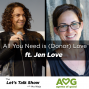 Artwork for Special: All You Need is (Donor) Love ft. Jen Love, Partner at Agents of Good