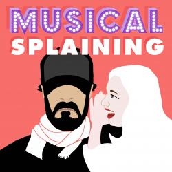 musicalsplaining.libsyn.com