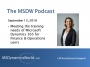 Artwork for MSDW Podcast: Meeting the training needs of Microsoft Dynamics 365 for Finance & Operations users