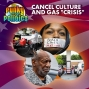 """Artwork for Cancel Culture and The Gas """"Crisis"""""""