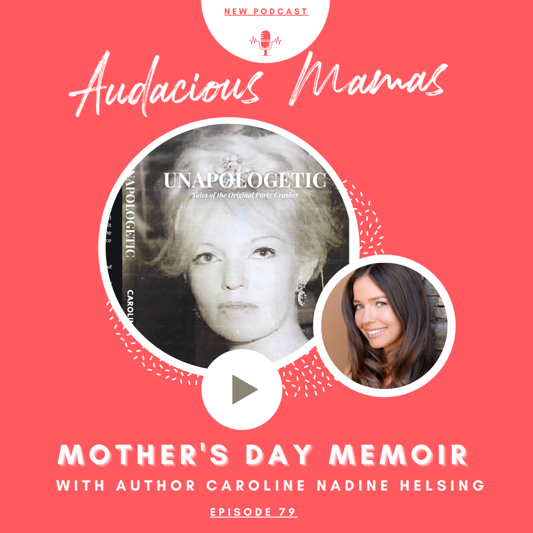 Mother's Day Memoir with Author Caroline Nadine Helsing
