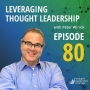 Artwork for Leveraging Thought Leadership With Peter Winick – Episode 80 - Jody B Miller