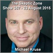 The Skeptic Zone #357 - 23.Aug.2015