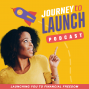 Artwork for 124- Celebrating 1 Million Downloads For The Journey To Launch Podcast + 10 Milestones Accomplished Along The Way