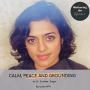 Artwork for Episode #74 Calm, Peace and Grounding