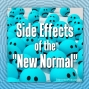"""Artwork for The Side Effects Of Our """"New Normal"""""""