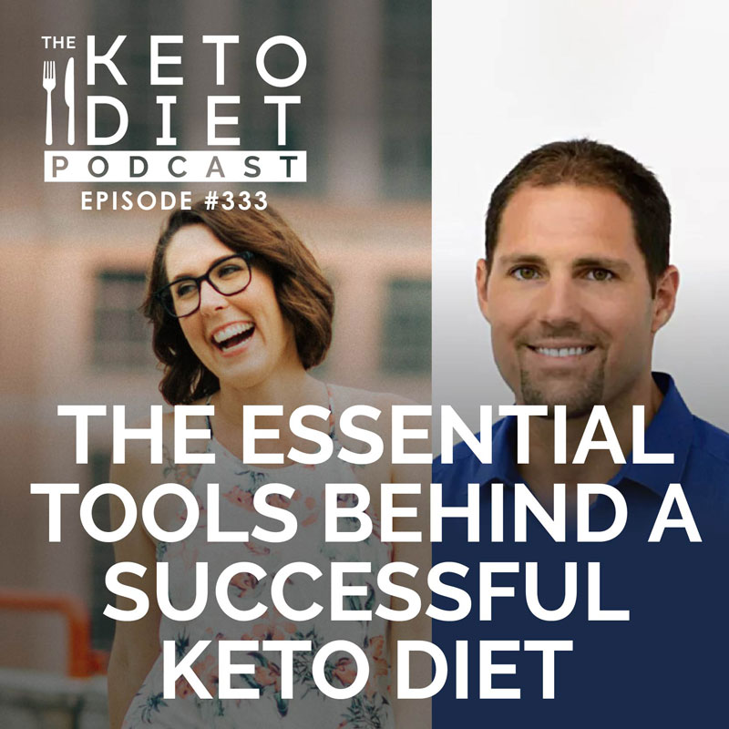 #333: The Essential Tools Behind a Successful Keto Diet with Dom D'agostino