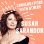 Artwork for Episode 10: Susan Sarandon