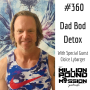 Artwork for 360 Cloice Lybarger: Dad Bod Detox