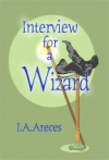 Cover for 'Interview for a Wizard'