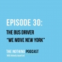 "Artwork for The Bus Driver - ""We Move New York"""