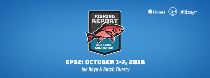 Alabama Saltwater Fishing Report | Ep32 | Oct.1-7, 2018
