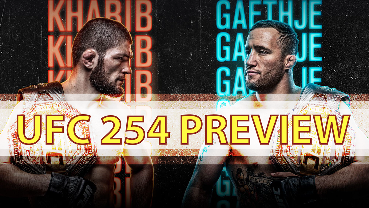 Ringside Report October 22: UFC 254 preview