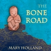 Cover for 'The Bone Road'