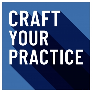 Craft Your Practice
