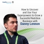Artwork for 68 - How to Uncover and Use Your Superpowers to Grow a Successful Nutrition Business with Danny Lennon