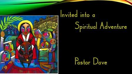 Invited to Spiritual Adventure