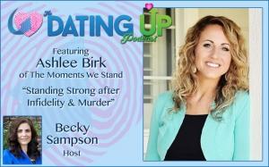 Ashlee Birk: Standing Strong After Infidelity & Murder