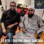 Artwork for EP 015 - Shaykh Omar Subedar