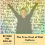 Artwork for The True Cost of Diet Culture with Melissa Burton