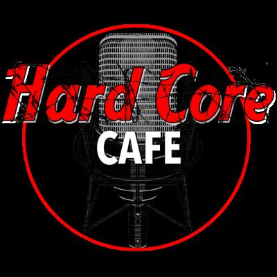 Hard Core Cafe show image