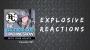 Artwork for Explosive Reactions